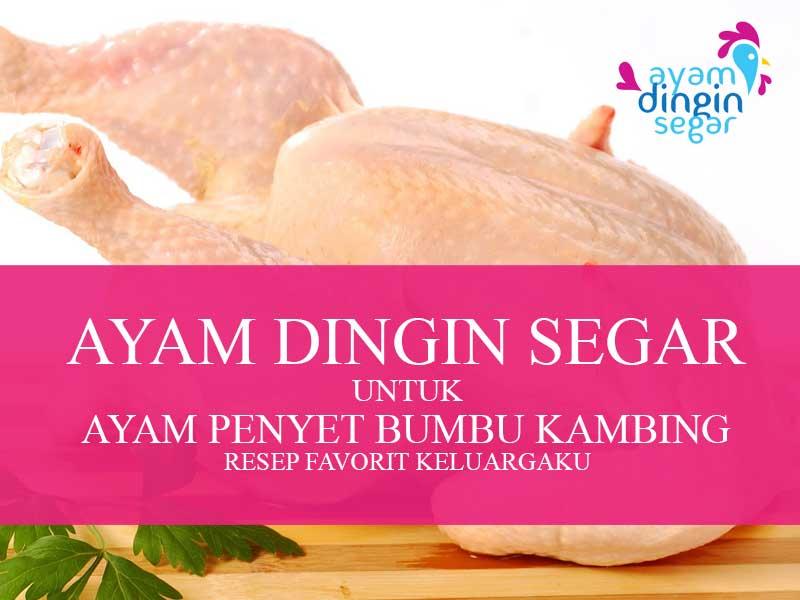 Ayam Dingin Segar Bumbu Kambing Menu Favorit Keluarga